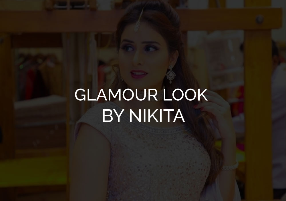 GLAMOUR LOOK BY NIKITA